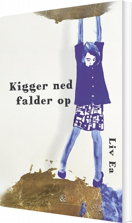 Kigger Ned Falder Op - Liv Ea - Bog