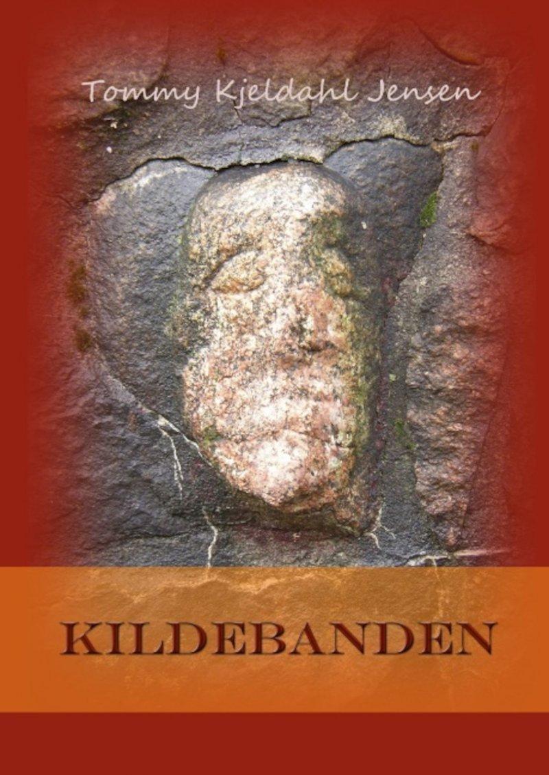 Kildebanden - Tommy Kjeldahl Jensen - Bog