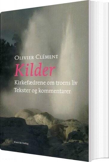 Image of   Kilder - Olivier Clément - Bog