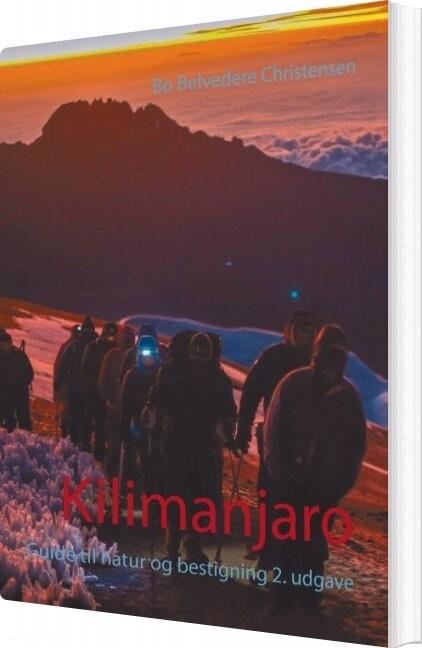 Kilimanjaro - Bo Belvedere Christensen - Bog