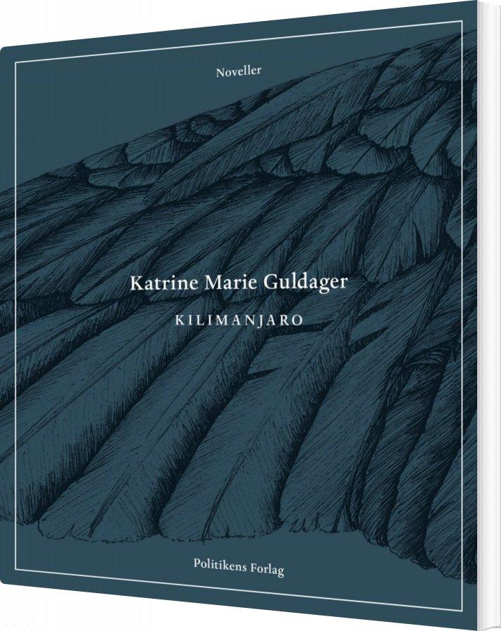 Kilimanjaro - Katrine Marie Guldager - Bog