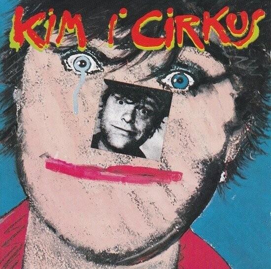 Image of   Kim Larsen - Kim I Cirkus - Vinyl / LP