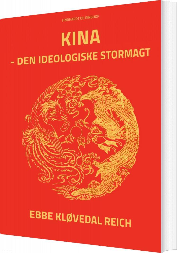 Image of   Kina - Den Ideologiske Stormagt - Ebbe Kløvedal - Bog