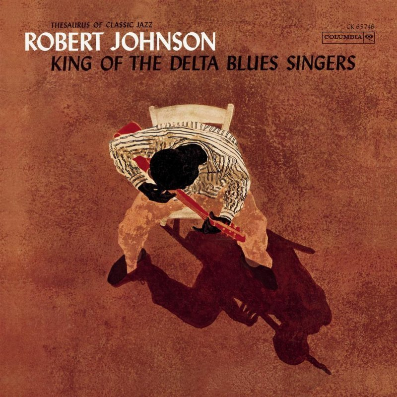 Image of   Robert Johnson - King Of The Delta Blues Singers - Vinyl / LP