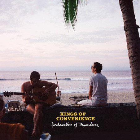 Kings Of Convenience - Declaration Of Dependence - Vinyl / LP