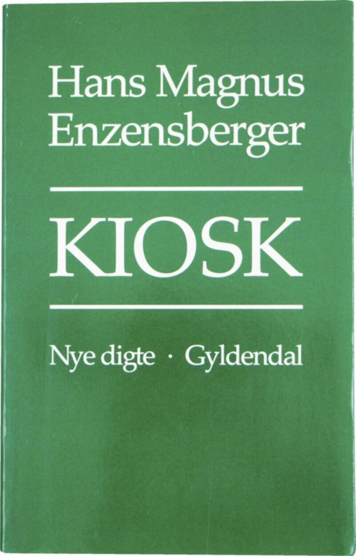 Image of   Kiosk - Hans Magnus Enzensberger - Bog
