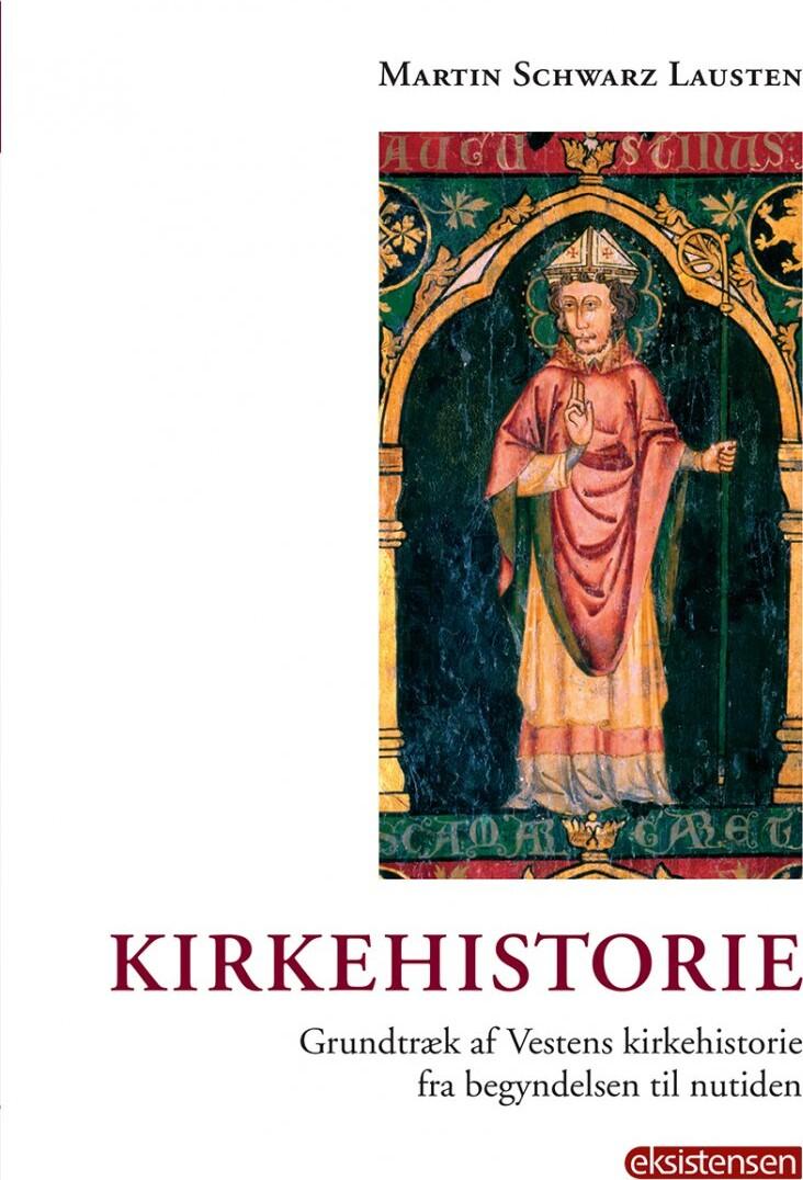 Kirkehistorie - Martin Schwarz Lausten - Bog