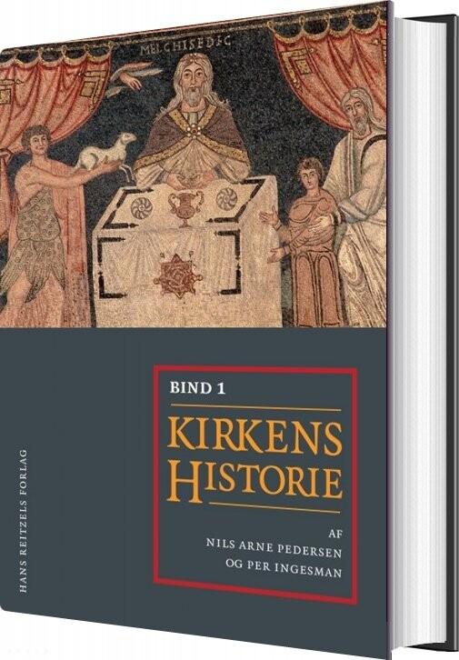 Kirkens Historie I-ii - Carsten Bach-nielsen - Bog