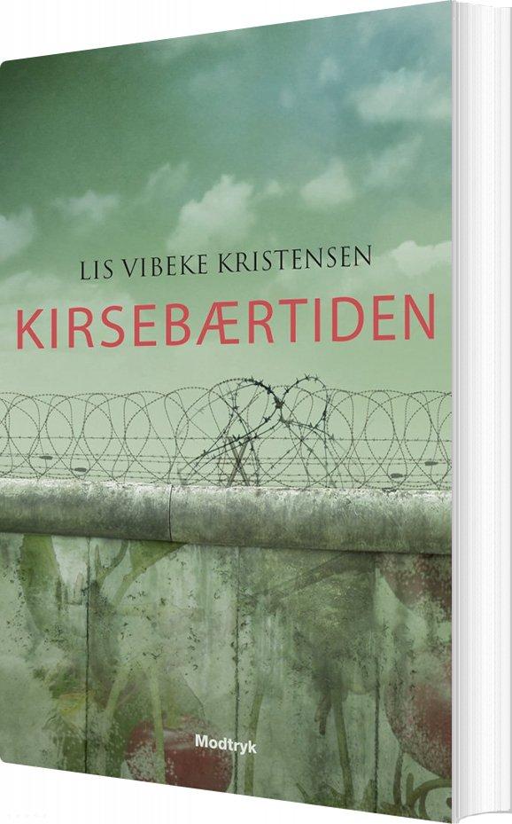 Image of   Kirsebærtiden - Lis Vibeke Kristensen - Bog