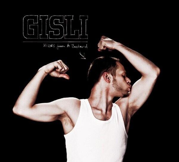 Image of   Gisli - Kisses From A Bastard - CD