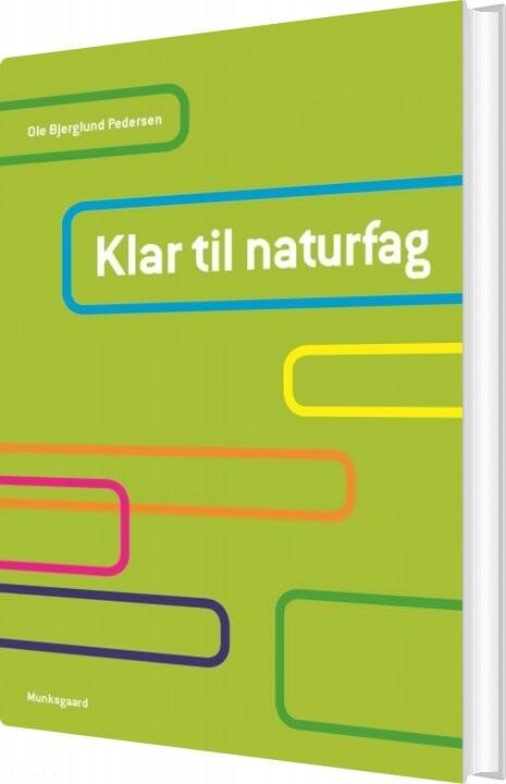 Image of   Klar Til Naturfag - Ole Bjerglund Pedersen - Bog