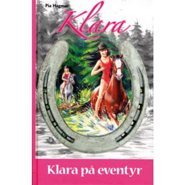 Klara På Eventyr - Pia Hagmar - Bog