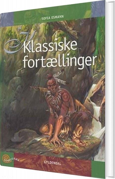 Image of   Klassiske Fortællinger - Sofia Esmann - Bog