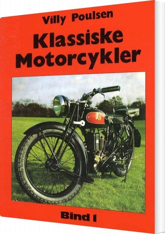 Image of   Klassiske Motorcykler - Bind 1 - Villy Poulsen - Bog