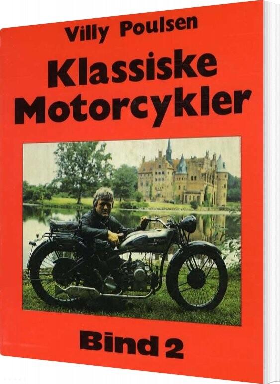 Image of   Klassiske Motorcykler - Bind 2 - Villy Poulsen - Bog