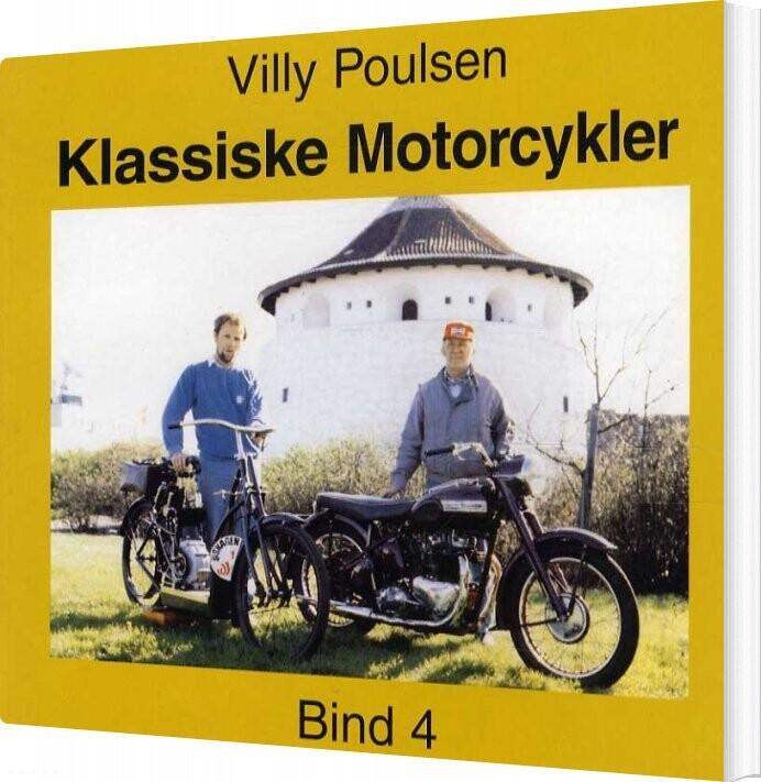 Image of   Klassiske Motorcykler - Bind 4 - Villy Poulsen - Bog
