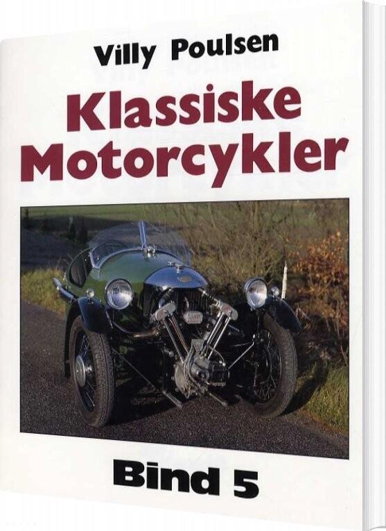 Image of   Klassiske Motorcykler - Bind 5 - Villy Poulsen - Bog