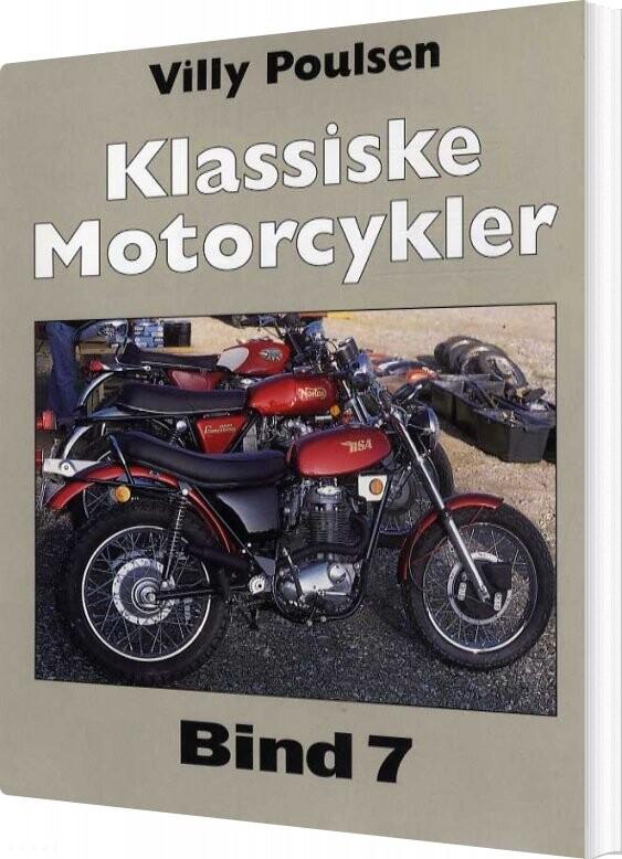 Image of   Klassiske Motorcykler - Bind 7 - Villy Poulsen - Bog