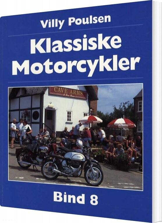 Image of   Klassiske Motorcykler - Bind 8 - Villy Poulsen - Bog