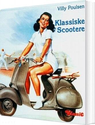 Image of   Klassiske Scootere - Villy Poulsen - Bog