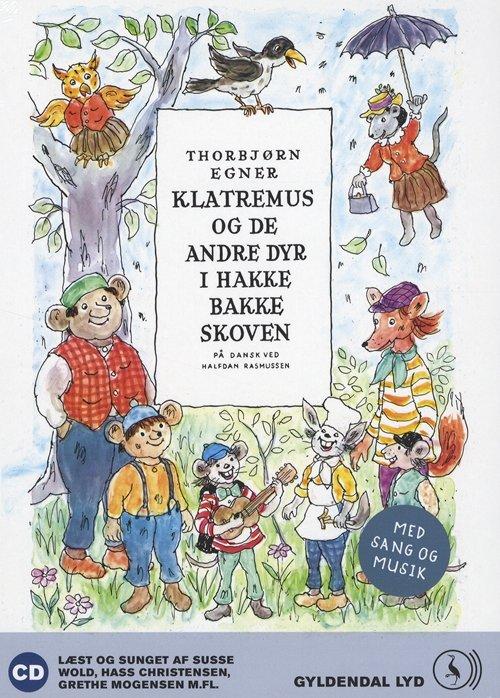 Image of   Klatremus Og De Andre Dyr I Hakkebakkeskoven - Thorbjørn Egner - Cd Lydbog