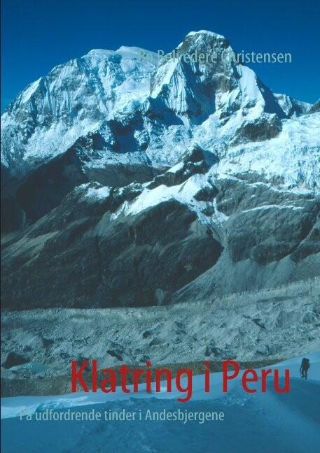 Image of   Klatring I Peru - Bo Belvedere Christensen - Bog