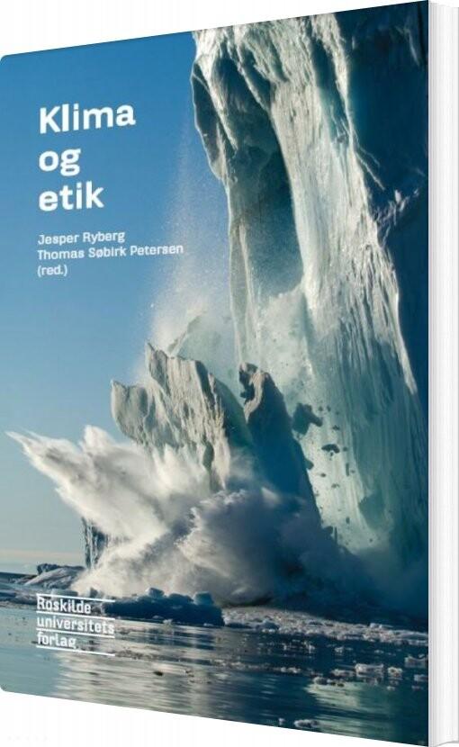 Image of   Klima Og Etik - Jesper Ryberg - Bog