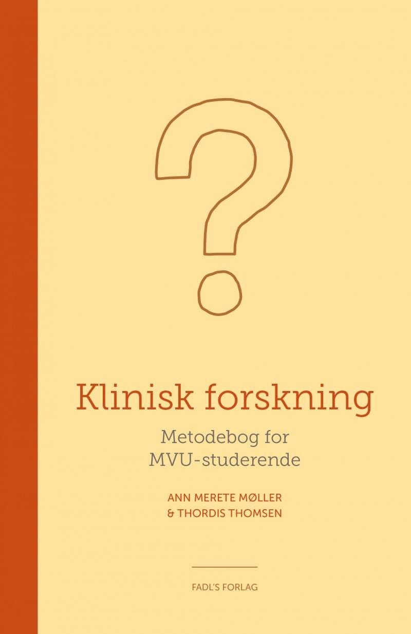 Image of   Klinisk Forskning - Ann Merete Møller - Bog