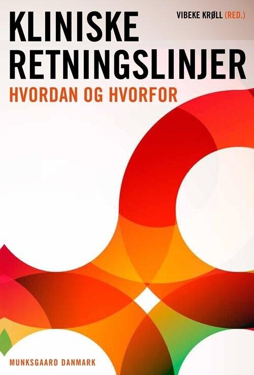 Image of   Kliniske Retningslinjer - Vibeke Krøll - Bog