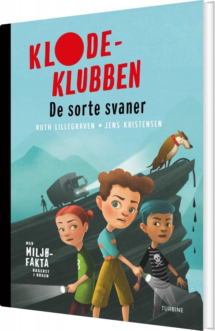 Klodeklubben - De Sorte Svaner - Ruth Lillegraven - Bog
