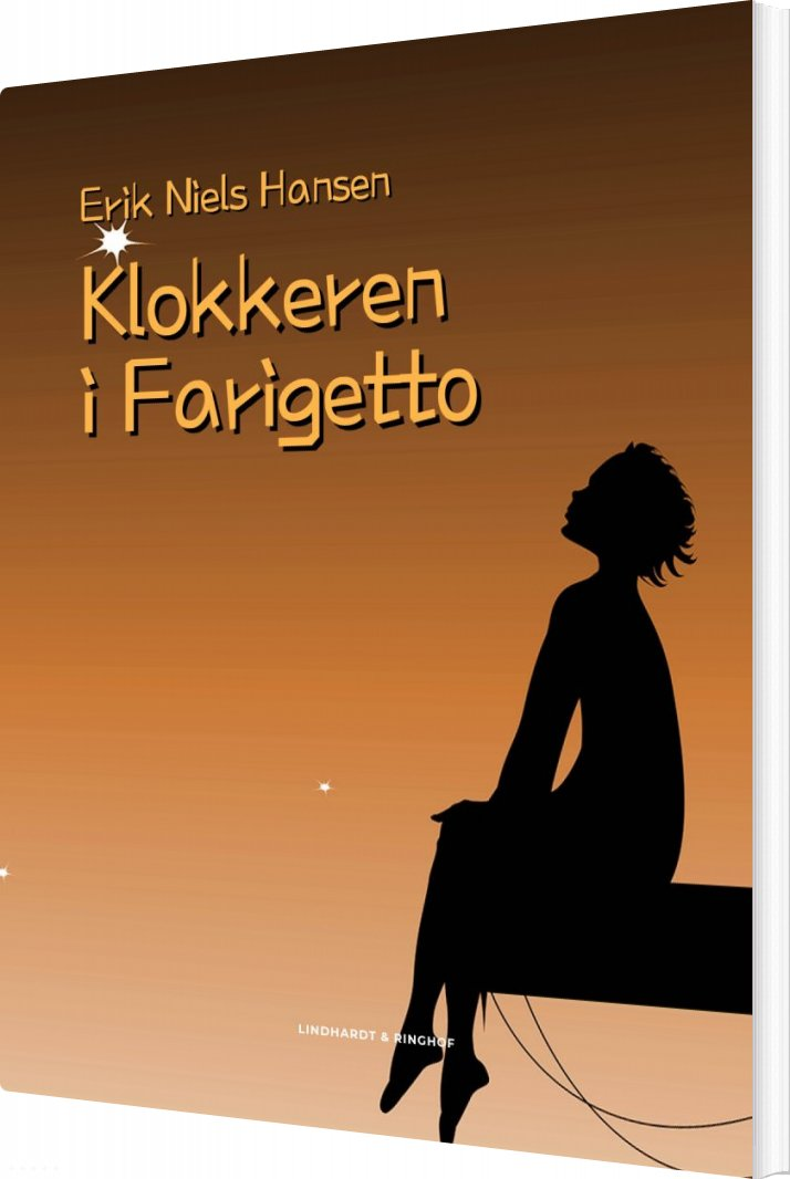 Klokkeren I Farigetto - Erik Niels Hansen - Bog