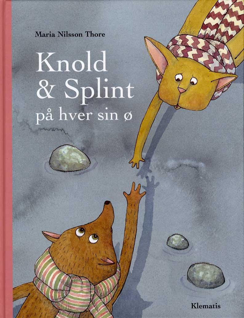Billede af Knold & Splint På Hver Sin ø - Maria Nilson Thore - Bog