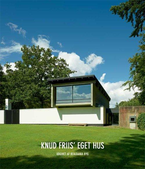 Billede af Knud Friis Eget Hus - Anne Friis - Bog