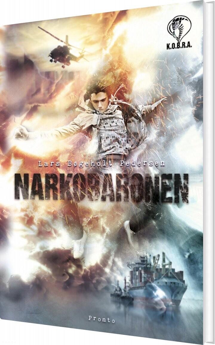 Narkobaronen - K.o.b.r.a - Lars Bøgeholt Pedersen - Bog