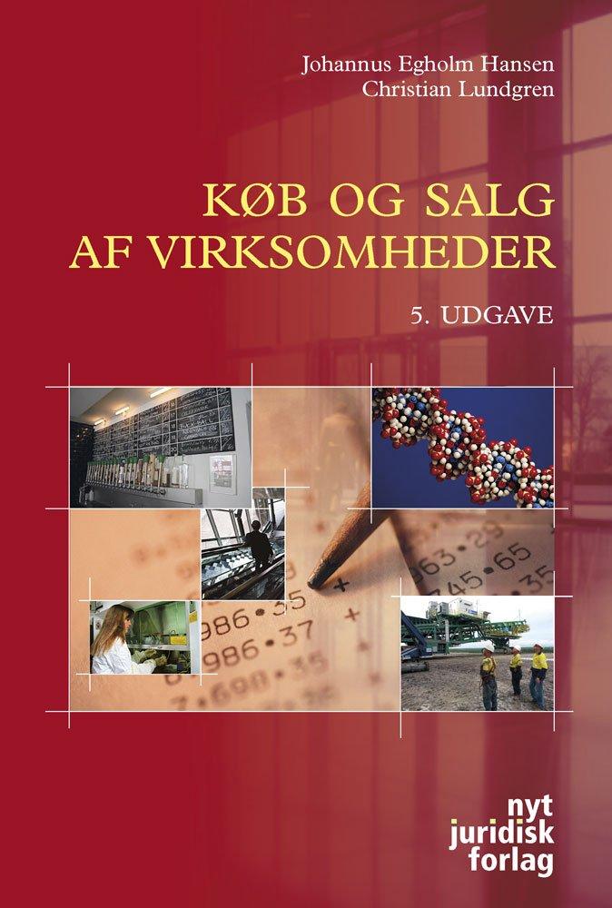 Køb Og Salg Af Virksomheder - Johannus Egholm Hansen - Bog