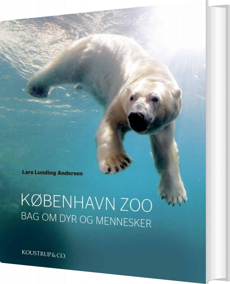 Image of   København Zoo - Lars Lunding Andersen - Bog