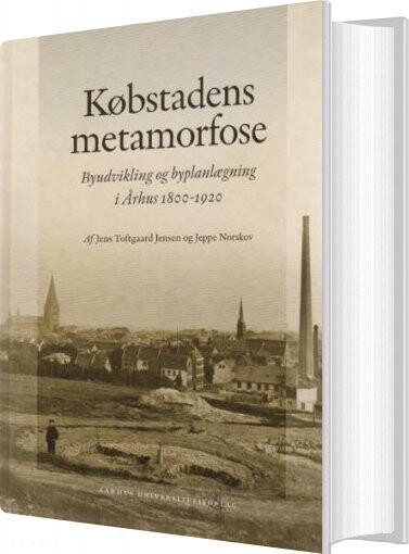 Billede af Købstadens Metamorfose - Jeppe Norskov - Bog