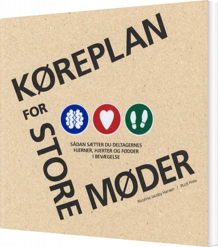 Køreplan For Store  Møder - Nicoline Jacoby Hansen - Bog
