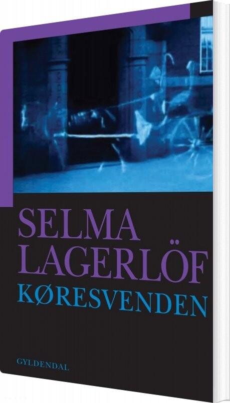 Køresvenden - Selma Lagerlöf - Bog
