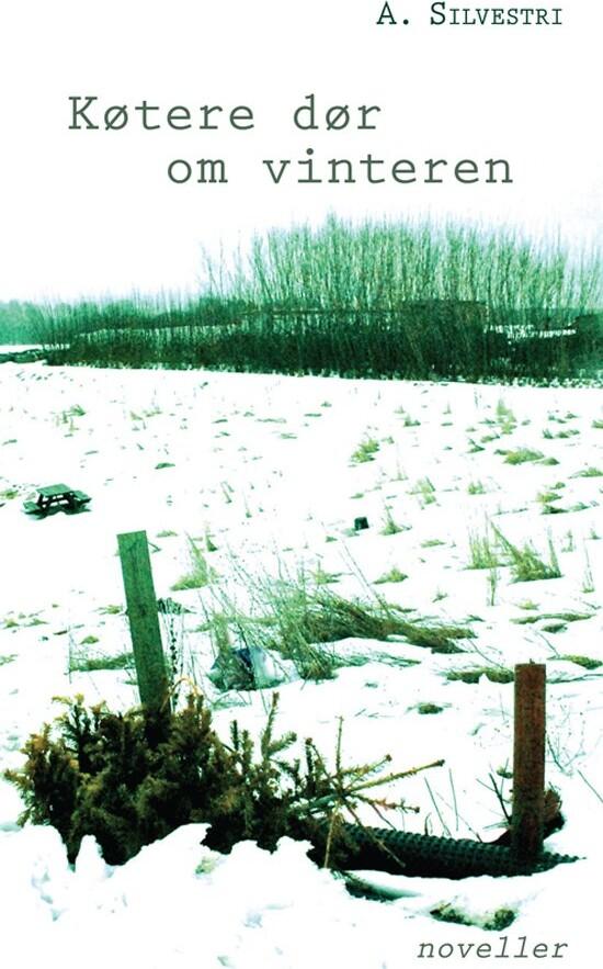 Køtere Dør Om Vinteren - A. Silvestri - Bog