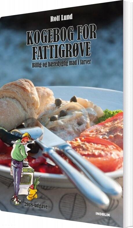 Image of   Kogebog For Fattigrøve - Rolf Lund - Bog