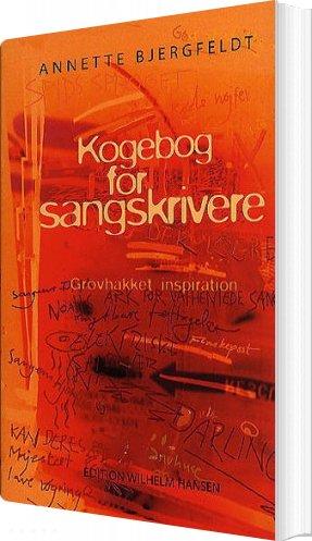 Image of   Kogebog For Sangskrivere - Annette Bjergfeldt - Bog