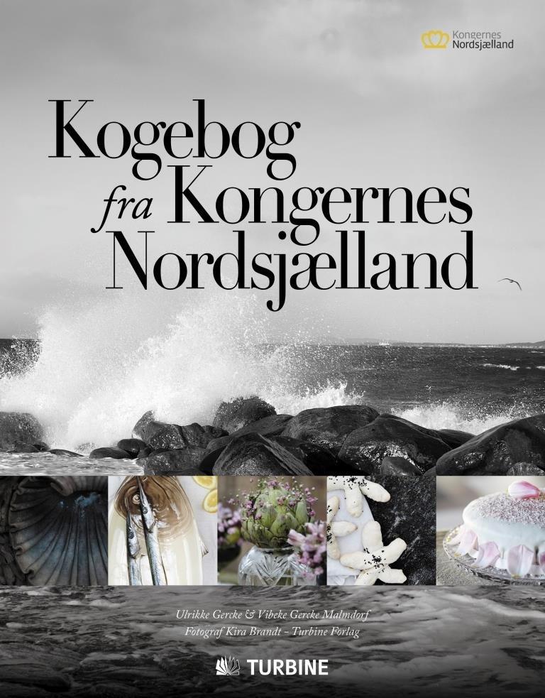 Image of   Kogebog Fra Kongernes Nordsjælland - Ulrikke Gercke - Bog