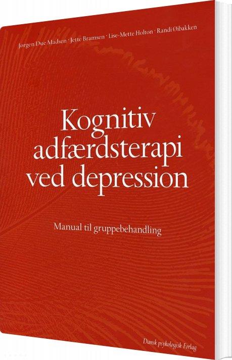 Image of   Kognitiv Adfærdsterapi Ved Depression - Jørgen Due Madsen - Bog