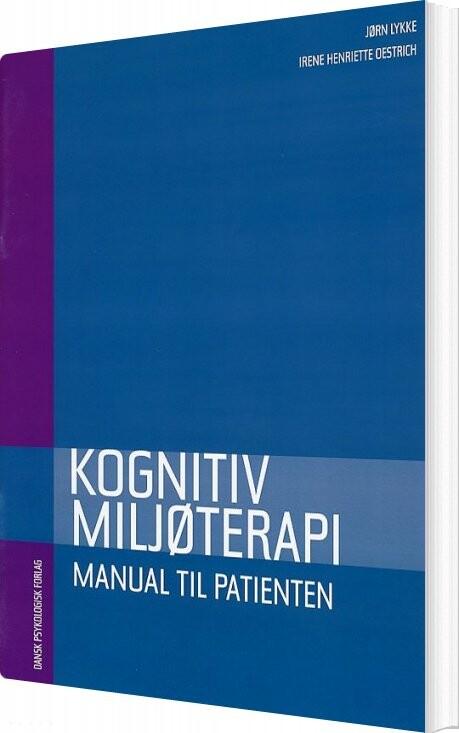 Kognitiv Miljøterapi - Lennart Holm - Bog