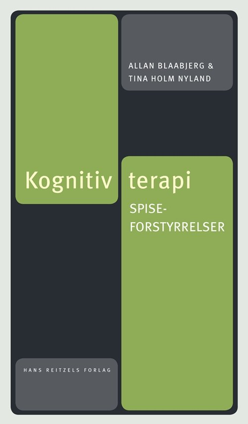 Image of   Kognitiv Terapi. Spiseforstyrrelser - Tina Holm Nyland - Bog