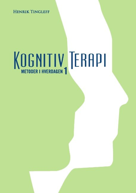 Kognitiv Terapi - Henrik Tingleff - Bog