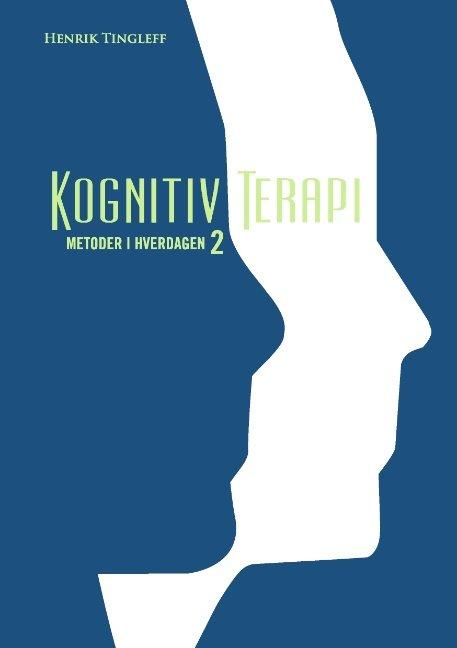 Image of   Kognitiv Terapi 2 - Henrik Tingleff - Bog