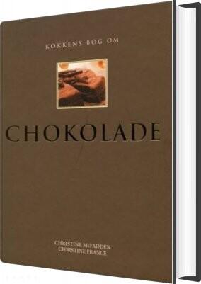 Kokkens Bog Om Chokolade - Christine France - Bog