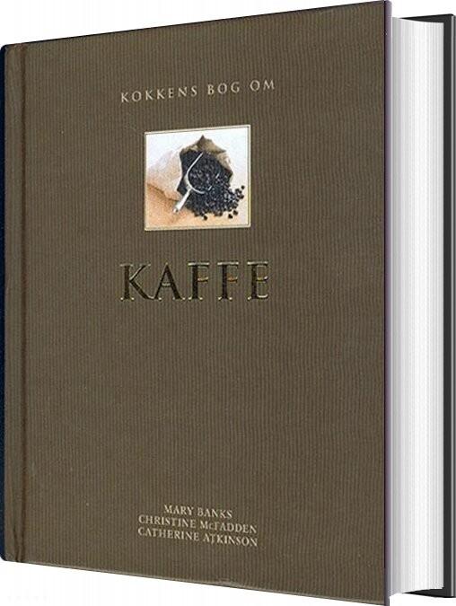 Kokkens Bog Om Kaffe - Mary Banks - Bog